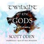 Twilight of the Gods by  Scott Oden audiobook