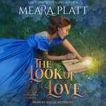 The Look of Love by  Meara Platt audiobook