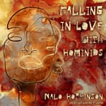 Falling in Love with Hominids by  Nalo Hopkinson audiobook