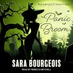 Panic Broom by  Sara Bourgeois audiobook