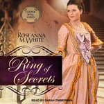 Ring of Secrets by  Roseanna M. White audiobook
