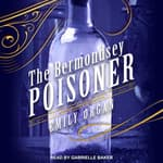 The Bermondsey Poisoner by  Emily Organ audiobook