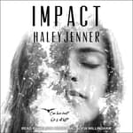 IMPACT by  Haley Jenner audiobook