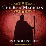 Red Magician by  Lisa Goldstein audiobook