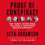 Proof of Conspiracy by  Seth Abramson audiobook