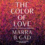 The Color of Love by  Marra B. Gad audiobook