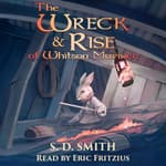 The Wreck and Rise of Whitson Mariner by  S. D. Smith audiobook