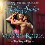 The Virgin and the Rogue by  Sophie Jordan audiobook