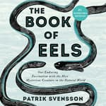 The Book of Eels by  Patrik Svensson audiobook