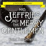 Mrs. Jeffries and the Merry Gentlemen by  Emily Brightwell audiobook