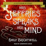 Mrs. Jeffries Speaks Her Mind by  Emily Brightwell audiobook