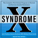 Syndrome X by  Burton Berkson MD audiobook