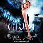 Grim by  Tiegan Clyne audiobook