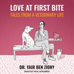 Love at First Bite by  Dr. Yair Ben Ziony audiobook