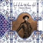 Lord of the White Hell Book One by  Ginn Hale audiobook
