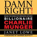 Damn Right by  Janet Lowe audiobook