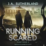 Running Scared by  J.A. Sutherland audiobook