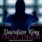 Triple Threat by  Davidson King audiobook