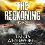 The Reckoning by  Tricia Wentworth audiobook