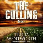 The Culling by  Tricia Wentworth audiobook