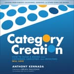 Category Creation by  Anthony Kennada audiobook