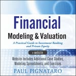 Financial Modeling and Valuation by  Paul Pignataro audiobook