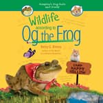 Wildlife According to Og the Frog by  Betty G. Birney audiobook