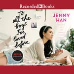To All the Boys I've Loved Before by  Jenny Han audiobook