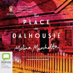 The Place on Dalhousie by  Melina Marchetta audiobook