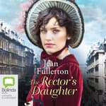 The Rector's Daughter by  Jean Fullerton audiobook