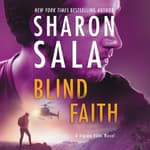 Blind Faith by  Sharon Sala audiobook