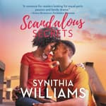 Scandalous Secrets by  Synithia Williams audiobook