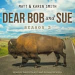 Dear Bob and Sue by  Matt Smith audiobook