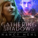 Gathering Shadows by  Nancy Mehl audiobook