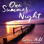 One Summer Night by  Gerri Hill audiobook