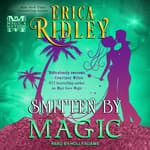 Smitten by Magic by  Erica Ridley audiobook