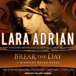 Break the Day by  Lara Adrian audiobook