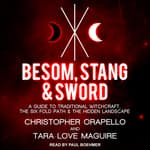 Besom, Stang & Sword by  Tara-Love Maguire audiobook