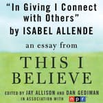 In Giving I Connect With Others by  Isabel Allende audiobook