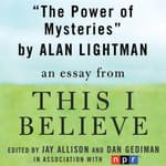 The Power of Mysteries by  Alan Lightman audiobook