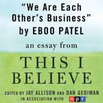 We Are Each Other's Business by  Eboo Patel audiobook