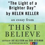 The Light of a Brighter Day by  Helen Keller audiobook
