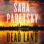 Dead Land by  Sara Paretsky audiobook