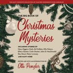 The Big Book of Christmas Mysteries by  Otto Penzler audiobook