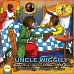 Uncle Wiggily Sleepy Time Tales by  Howard Garis audiobook