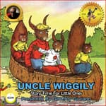 Uncle Wiggily Story Time For The Little Ones by  Howard Garis audiobook