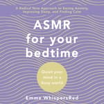 ASMR for Bed Time by  Emma WhispersRed audiobook