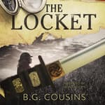 The Locket   by  B. G. Cousins audiobook