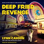 Deep Fried Revenge by  Lynn Cahoon audiobook