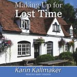 Making Up for Lost Time by  Karin Kallmaker audiobook